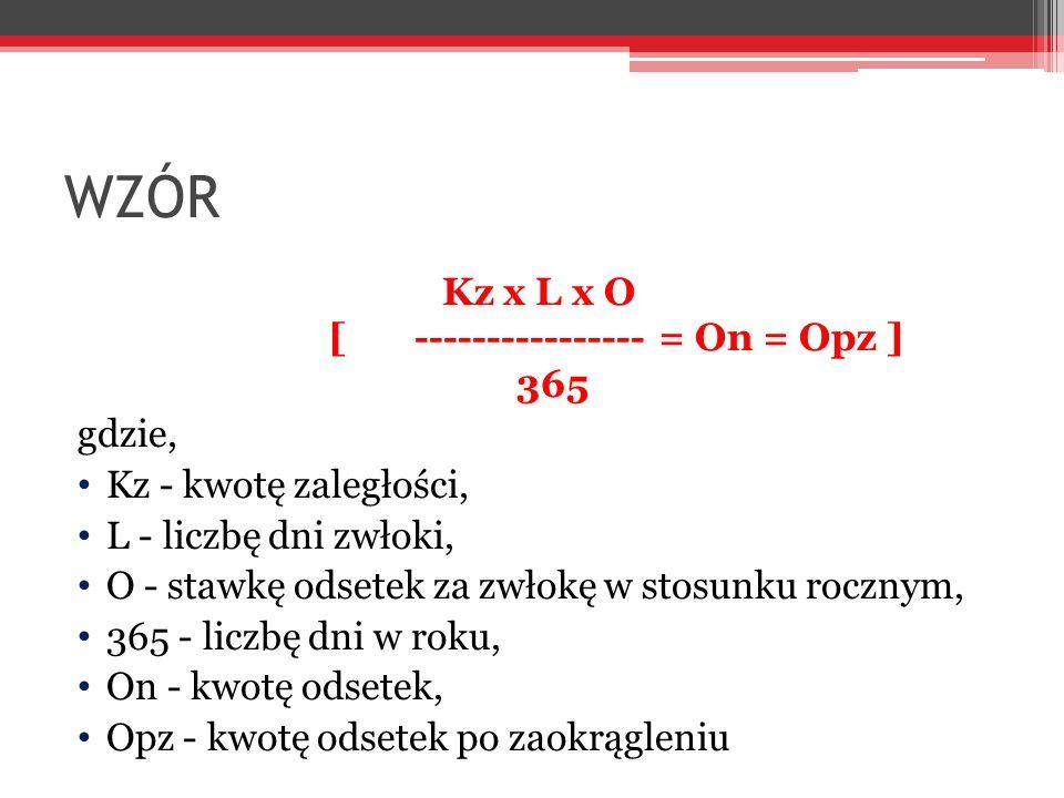 Kz x L x O [ ---------------- = On = Opz ] 365